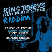 King Tubby's Dub Plate Style Riddim by Various Artists