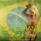 Copacabana Zouk (Le meilleur du zouk aux couleurs du Brésil) von Various Artists