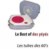 Le Best of des yéyés (Les tubes des 60's) von Various Artists