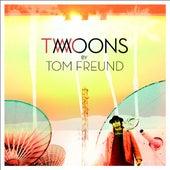 Two Moons de Tom Freund