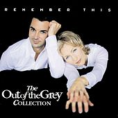 Remember This - The Collection by Out Of The Grey