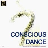 Conscious Dance Rhythms by Sandeep Khurana