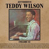 Jazz Chronicles: Teddy Wilson, Vol. 2 by Various Artists