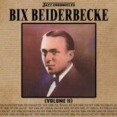 Jazz Chronicles: Bix Beiderbecke, Vol. 2 by Bix Beiderbecke