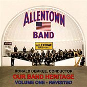 Our Band Heritage, Vol. 1 de Allentown Band (conducted by Albertus L. Meyer)