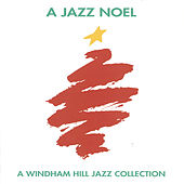 A Jazz Noel: A Windham Hill Jazz Collection by Various Artists