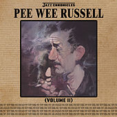 Jazz Chronicles: Pee Wee Russell, Vol. 2 by Various Artists