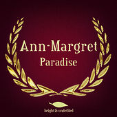 Paradise by Ann-Margret