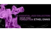 The Essential Jazz Collection: Have You Forgotten de Ethel Ennis