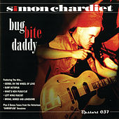 Bug Bite Daddy by Simon Chardiet