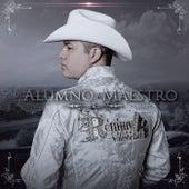 De Alumno A Maestro by Remmy Valenzuela