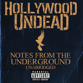 Notes From The Underground - Unabridged (Deluxe) von Hollywood Undead