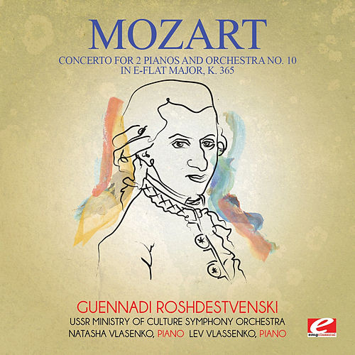 Mozart: Concerto for 2 Pianos and Orchestra No. 10 in E-Flat Major, K. 365 (Digitally Remastered) by Lev Vlassenko