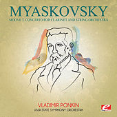 Myaskovsky: Moove T. Concerto for Clarinet and String Orchestra (Digitally Remastered) de USSR State Symphony Orchestra