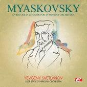 Myaskovsky: Overture in G Major for Symphony Orchestra (Digitally Remastered) de USSR State Symphony Orchestra