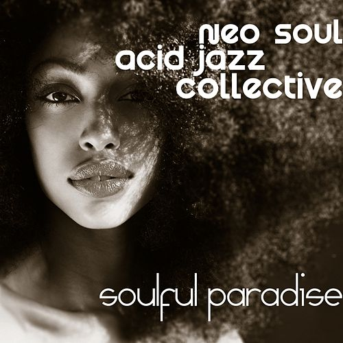 Soulemetry - EP by Neo Soul Acid Jazz Collective : Napster