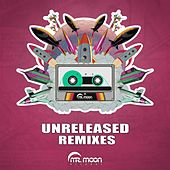 Unreleased Remixes - Single by Various Artists