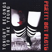 Tonight Belongs to the Young by Pretty Boy Floyd