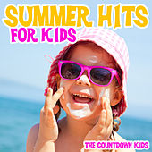 Summer Hits for Kids by Various Artists