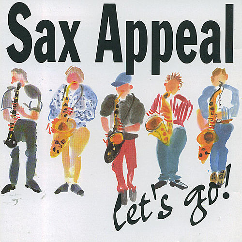 Let's Go! by Sax Appeal
