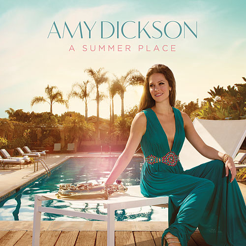 A Summer Place by Amy Dickson