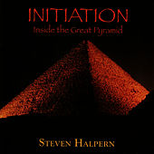 Initiation - Inside the Great Pyramid von Steven Halpern