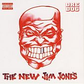 The New Jim Jones von Dre Dog