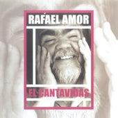 El Cantavidas by Rafael Amor
