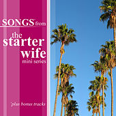 Songs From The Starter Wife Mini Series by Various Artists