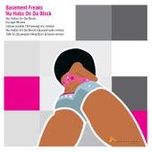 Nu Hobo On Da Block by Basement Freaks
