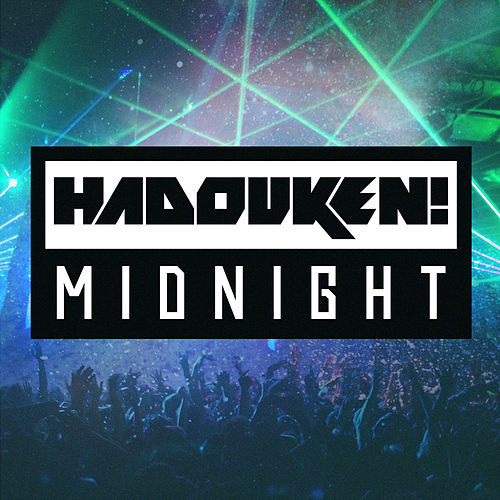 Midnight by Hadouken!