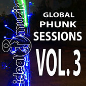 Global Phunk Sessions Vol. 3 de Various Artists