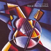 Vocal Rendezvous/International Version by Al Di Meola