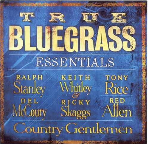 True Bluegrass Essentials by Various Artists