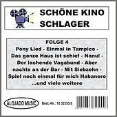 Schöne Kino Schlager Folge 4 by Various Artists