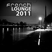 French Lounge 2011 von Various Artists