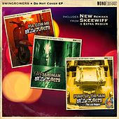 Do Not Cover EP (Complete version) von Swingrowers