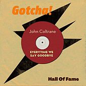 Everytime We Say Goodbye (Hall of Fame) von Various Artists
