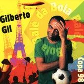 Balé da Bola - Single von Gilberto Gil