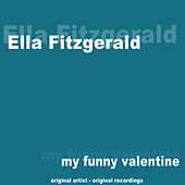 My Funny Valentine by Ella Fitzgerald