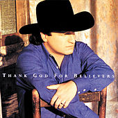 Thank God For Believers von Mark Chesnutt