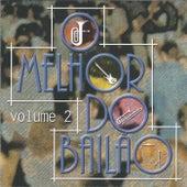 O Melhor do Bailão, Vol. 2 de Various Artists