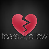 Tears on My Pillow by Various Artists