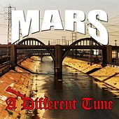 A Different Tune - Single by Mars