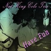 Have Fun de Nat King Cole