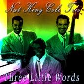 Three Little Words von Nat King Cole