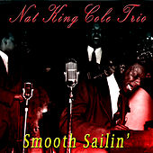 Smooth Sailin' by Nat King Cole