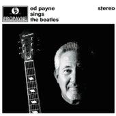 Ed Payne Sings The Beatles von Ed Payne