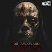 Last Gen (Complete) by Dr. Awkward