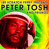 Lee Scratch Perry Presents Peter Tosh & Friends von Various Artists